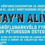 Körfuboltaskemmtunin Stay´n Alive í Keflavík 19. ágúst